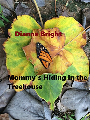 Mommy's Hiding in the Treehouse--- With a Glass of ()