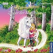 Zauber der Mondblume (Sternenschweif 44)   Linda Chapman