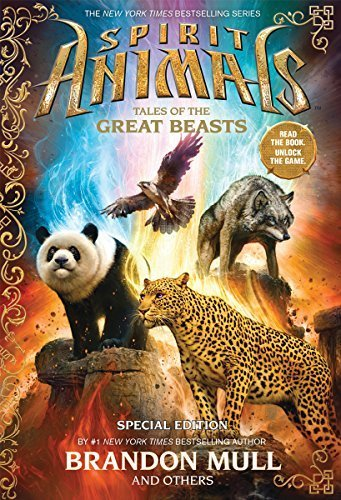 Spirit Animals: Special Edition: Tales of the Great Beasts by Mull, Brandon, Eliopulos, Nick, Merrell, Billy, Brown, Gavin (2014) Hardcover