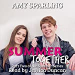 Summer Together : The Summer Series, Book 2 | Amy Sparling