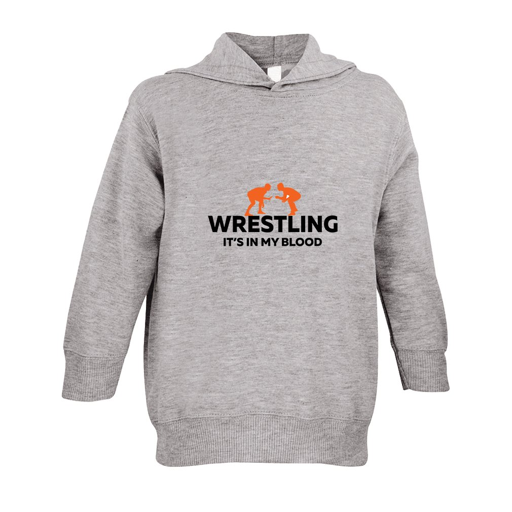 Wrestling It'S In My Blood Toddler Pullover 100% Fleece Hoodie Oxford Gray 5/6T