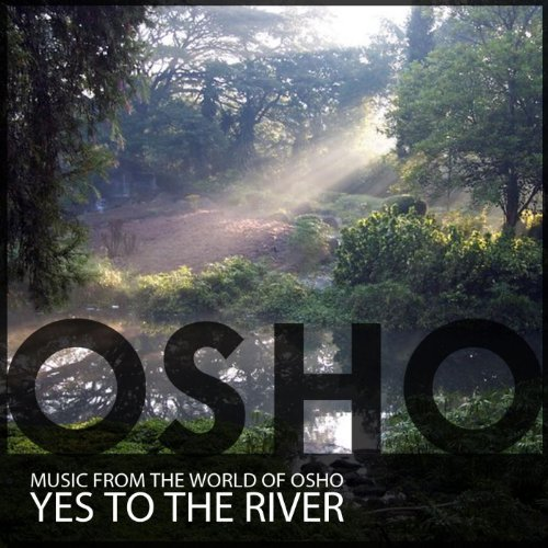 .com: Yes To The River: Music from the World of Osho: MP3 Downloads