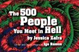 img - for The 500 People You Meet in Hell book / textbook / text book