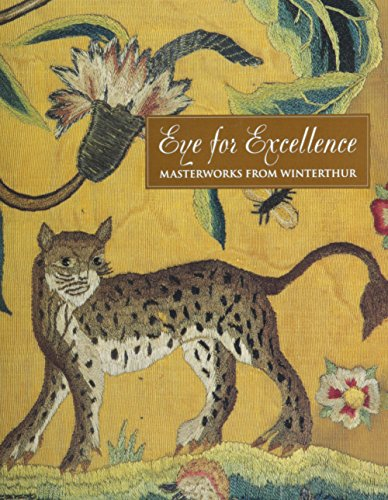 Eye for Excellence: Masterworks from Winterthur