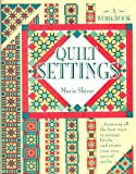 Quilt Settings, Marie Shirer, 0943721024