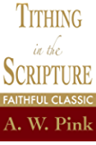 Tithing in the Scripture (The Pink Collection Book 54)