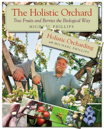 The Holistic Orchard (Book & DVD Bundle) by Chelsea Green Publishing