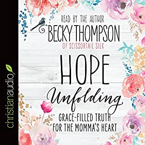 Hope Unfolding Audiobook