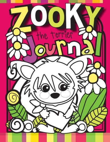 Zooky the Terrier Journal: Zooky and Friends Activity Books