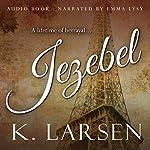 Jezebel   K. Larsen