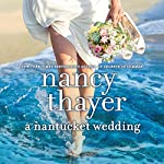 A Nantucket Wedding: A Novel | Nancy Thayer