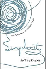 Simplexity: The Simple Rules of a Complex World Hardcover