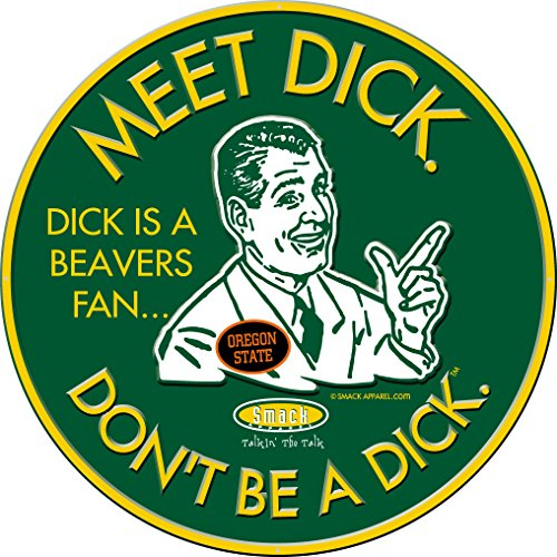 Smack Apparel Oregon Football Fans. Don't Be A Dick. Embossed Metal Man Cave ()