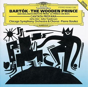 Bartók The Wooden Prince Cantata Profana