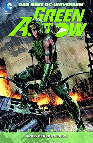 Green Arrow: Megaband 2: Krieg der Outsiders