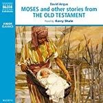 Moses and Other Stories from the Old Testament | David Angus