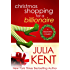 Christmas Shopping for a Billionaire (Shopping for a Billionaire series Book 5)