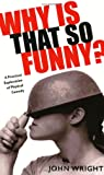 Why Is That So Funny? Livre Sur la Musique: A Practical Exploration of Physical Comedy