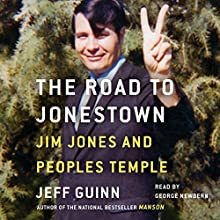 Road to Jonestown: Jim Jones and Peoples Temple Audiobook by Jeff Guinn Narrated by George Newbern