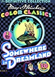 Max Fleischer's Color Classics: Somewhere in Dreamland