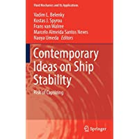 Contemporary Ideas on Ship Stability: Risk of Capsizing (Fluid Mechanics and Its Applications)