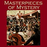 Masterpieces of Mystery | G. K. Chesterton,O. Henry,A. J. Alan,Arthur Conan Doyle,M. R. James,Stacy Aumonier,Edgar Wallace