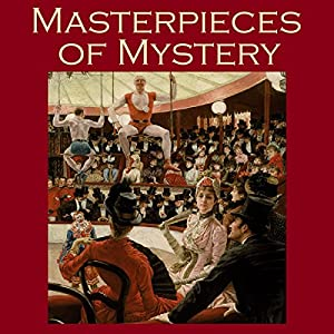 Masterpieces of Mystery Audiobook