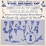 Music of New Orleans 2: Music of Eureka Brass Band