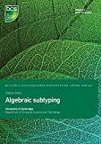 Algebraic Subtyping (Distinguished Dissertation)