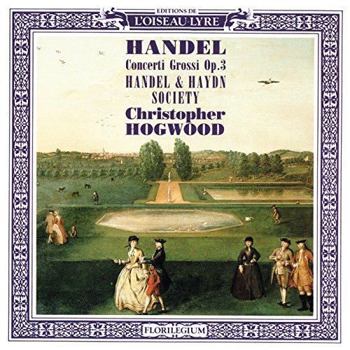 Handel: Concerto grosso in B flat, Op.3, No.2, HWV 313 - 4. Moderato