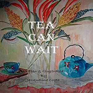 Tea Can Wait Audiobook