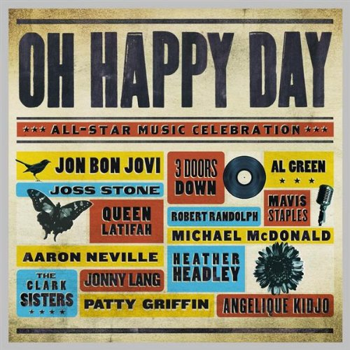 Oh Happy Day: All-Star Music Celebration by Vector Recordings / EMI Gospel