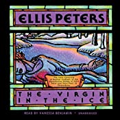 The Virgin in the Ice: The Sixth Chronicle of Brother Cadfael | Ellis Peters