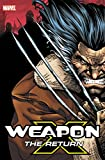 img - for Weapon X: The Return Omnibus book / textbook / text book
