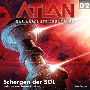 Schergen der SOL (Atlan - Das absolute Abenteuer 02) Hörbuch