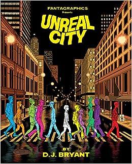 Unreal City por D.j. Bryant Gratis