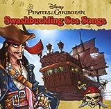 Pirates of Caribbean Swashbuckling Sea Songs