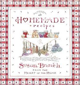Homemade Recipes Tabbed Recipe Binder: Susan Branch: 9781605532974: Books - Amazon.ca