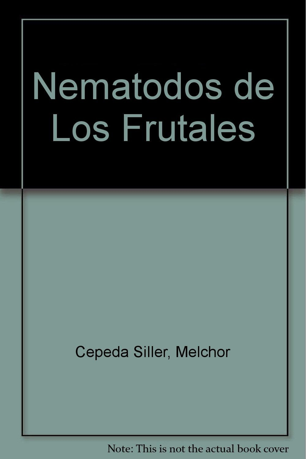 Nematodos de los frutales/ Fruit Worms (Spanish Edition) PDF