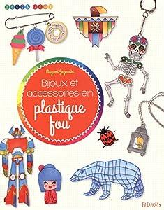 """Afficher """"Bijoux et accessoires en plastique fou"""""""