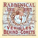 Vehicles Behind Comets by Rabbinical School Dropouts