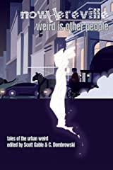 Nowhereville: Weird Is Other People Paperback