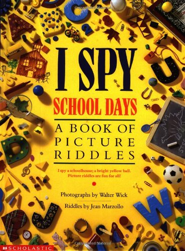 I Spy School Days: A Book of Picture - I Spy Books Ages 5 10