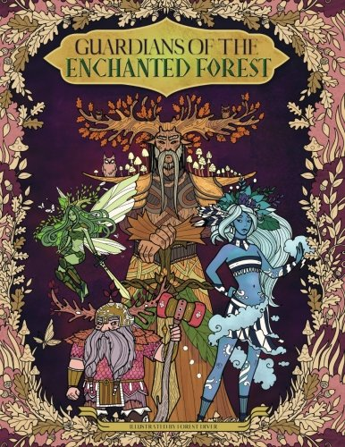 Guardians of the Enchanted Forest — Coloring Book for Adults and Kids: (Fantasy, Fairies, Inspiration, Relaxation, (Fairy Fantasy Crafts)