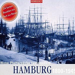 Hamburg, 1800-1945 Hörbuch