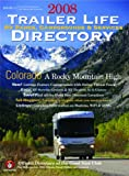 2008 Trailer Life RV Parks, Campgrounds, and Services Directory (Trailer Life Directory)