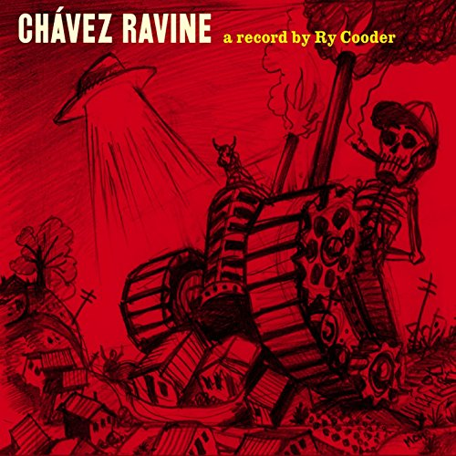 Chavez Ravine by COODER,RY