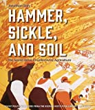 Hammer, Sickle, and Soil