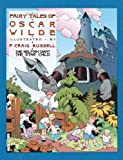 Fairy Tales of Oscar Wilde: v. 1: The Selfish Giant & the Star Child by P. Craig Russell (2003-01-12)
