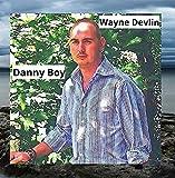 Danny Boy by Wayne Devlin